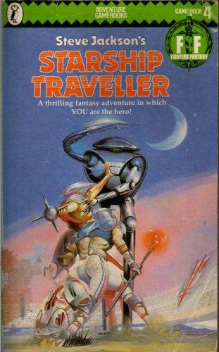 Fighting Fantasy 04 Starship Traveller: Jackson, Steve; Livingstone,