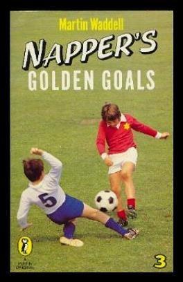 9780140316384: Napper's Golden Goals (Puffin Books)