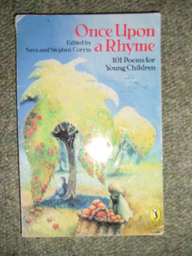9780140316391: Once Upon a Rhyme: 101 Poems for Young Children (Puffin Books)