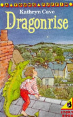 Dragonrise (Young Puffin Books): Cave, Kathryn