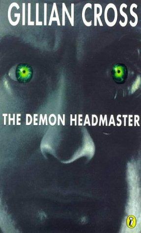 The Demon Headmaster (Puffin Books): Gillian Cross