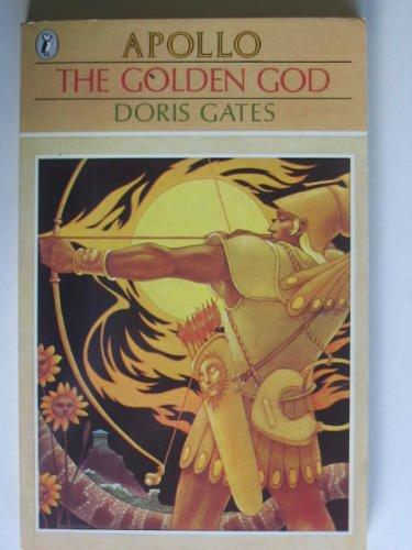 9780140316476: The Golden God: Apollo (Puffin Books)