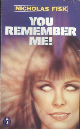 You Remember me! (9780140316568) by Nicholas Fisk