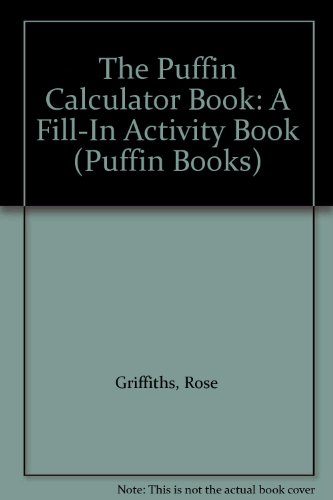 9780140316575: The Puffin Calculator Book: A Fill-In Activity Book (Puffin Books)