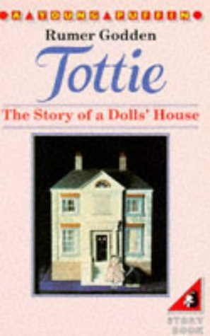 9780140316759: Tottie: The Story of a Dolls' House (Young Puffin Books)