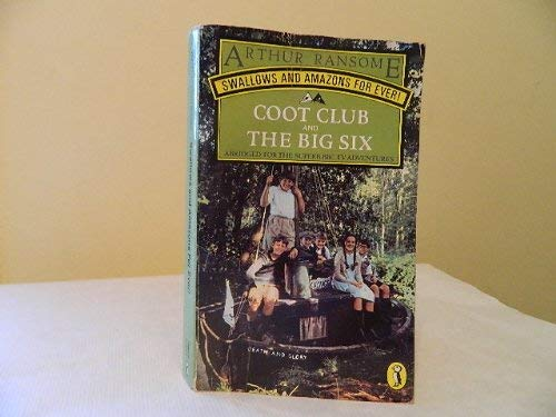 9780140316797: Swallows And Amazons For Ever: The Big Six And Coot Club (Puffin Books)