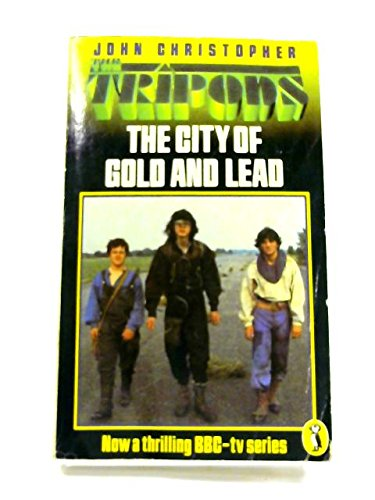 9780140316858: The City of Gold and Lead Puffin Books