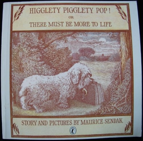 9780140316926: Higglety Pigglety Pop! or There Must be More to Life (Young Puffin Books)