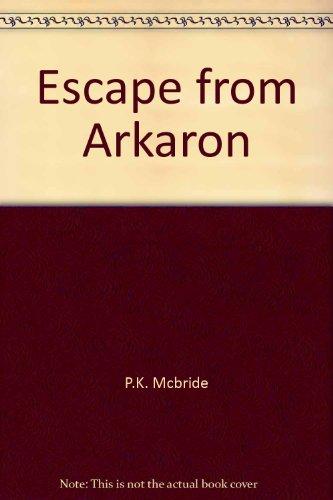 9780140316957: Escape from Arkaron