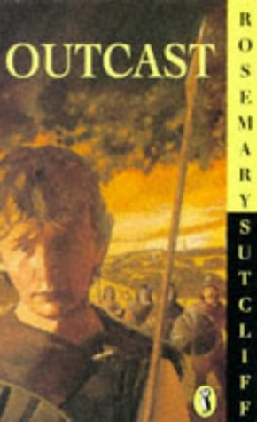 Outcast: Rosemary SUTCLIFF