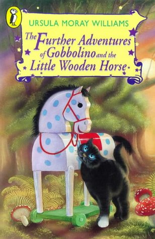 9780140317343: The Further Adventures of Gobbolino and the Little Wooden Horse (Young Puffin Books)