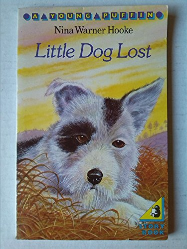 9780140317381: Little Dog Lost: The Life And Adventures of Pepito (Young Puffin Books)