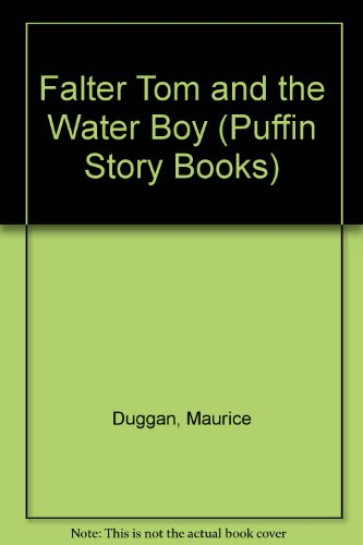 9780140317602: Falter Tom and the Water Boy (Puffin Story Books)