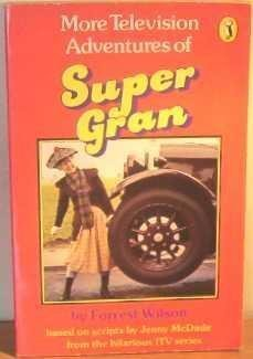 9780140317640: More Television Adventures of Super Gran (Young Puffin Books)