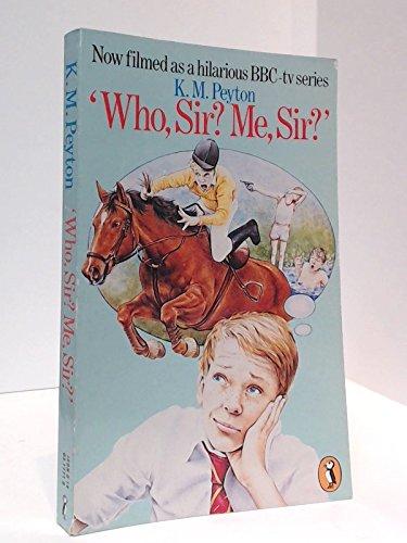 9780140317718: Who, Sir? me, Sir? (Puffin Books)