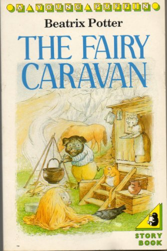 9780140318234: The Fairy Caravan (A Young Puffin Story Book)