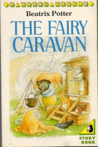 9780140318234: The Fairy Caravan