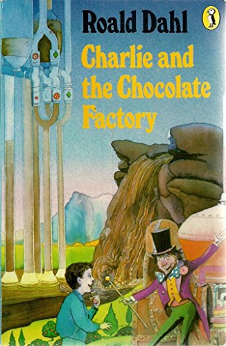 Charlie and the Chocolate Factory (Puffin Books): Roald Dahl