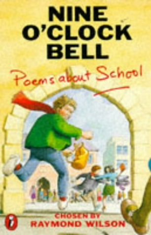9780140318258: Nine o'Clock Bell: Poems About School (Puffin Books)