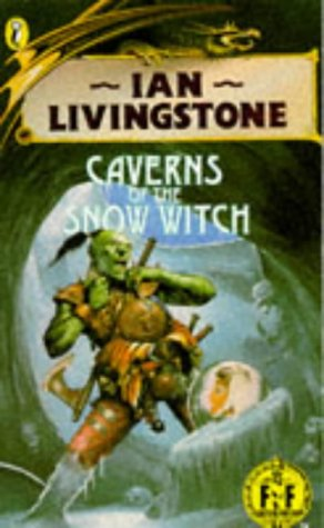 9780140318302: Caverns of the Snow Witch (Puffin Adventure Gamebooks)