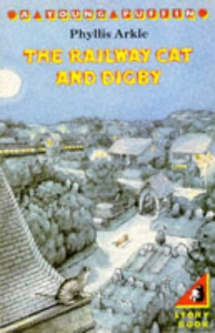 9780140318364: The Railway Cat and Digby (Young Puffin Books)