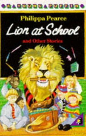 9780140318555: Lion At School And Other Stories (Young Puffin Books)
