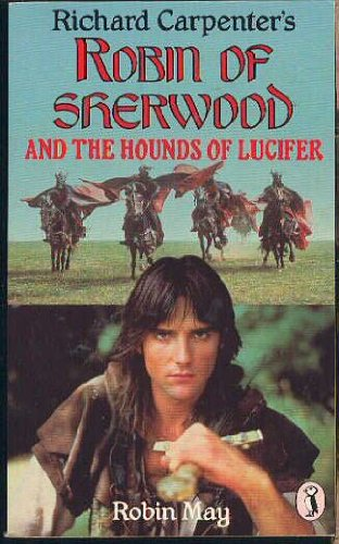 9780140318692: Robin of Sherwood and the Hounds of Lucifer (Puffin Books)