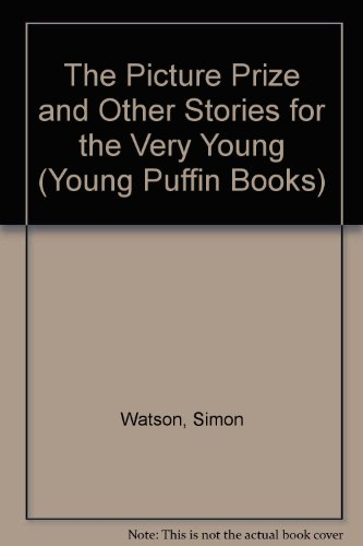 9780140318791: The Picture Prize and Other Stories for the Very Young (Young Puffin Books)