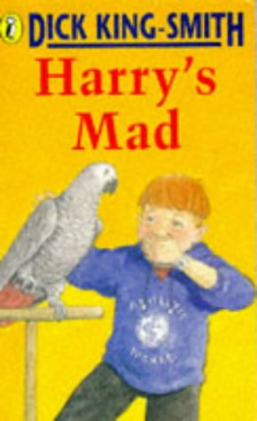 Harrys Mad: Dick King-Smith