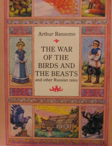 9780140319002: The War of the Birds and the Beasts and Other Russian Tales (Puffin Story Books)
