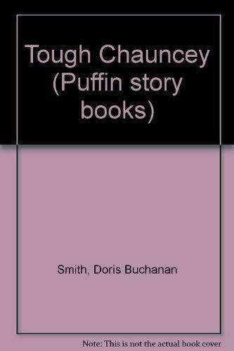 9780140319286: Tough Chauncey (Puffin story books)