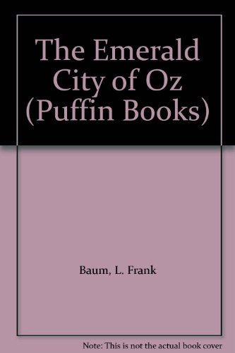 9780140319408: The Emerald City of Oz (Puffin Books)