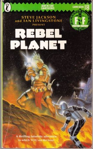 Rebel Planet (Puffin Adventure Gamebooks): Jackson, Steve and