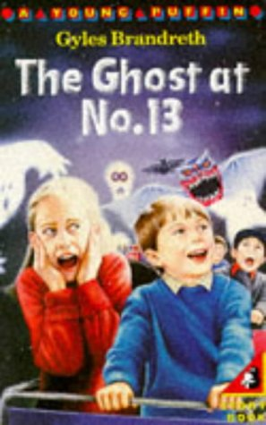 9780140319842: The Ghost at No.13 (Young Puffin Books)