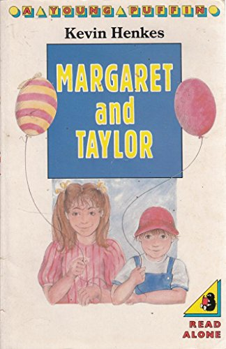 9780140319910: Margaret and Taylor (Young Puffin Books)