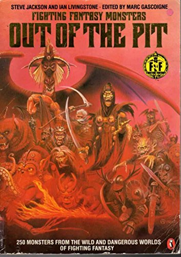 9780140319996: Out of the Pit: Fighting Fantasy Monsters (Puffin Books)