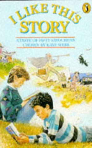 9780140320008: I Like This Story: A Taste of Fifty Favourites (Puffin Story Books)