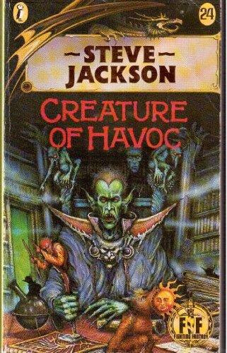 Fighting Fantasy 24 Creature Of Havoc (Puffin: Jackson, Steve, Livingstone,