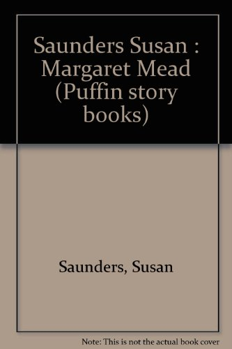 9780140320633: Saunders Susan : Margaret Mead (Puffin story books)