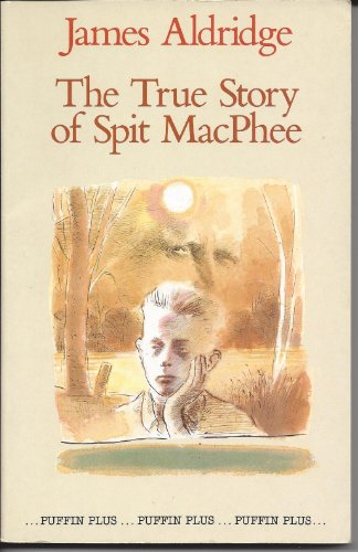 9780140320732: The True Story of Spit Macphee
