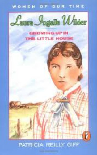 9780140320749: Laura Ingalls Wilder: Growing Up in the Little House (Women of Our Time)
