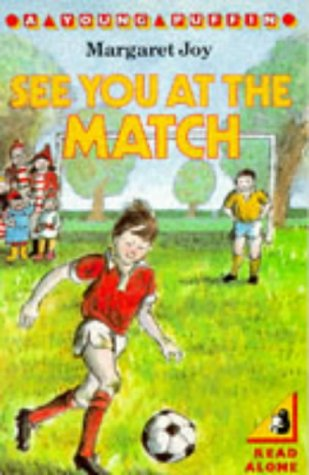 9780140320909: See You at the Match (Young Puffin Books)