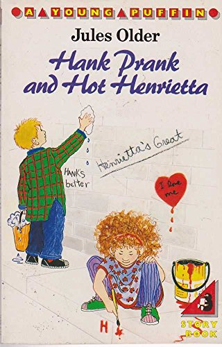 9780140321258: Hank Prank and Hot Henrietta (Young Puffin Books)