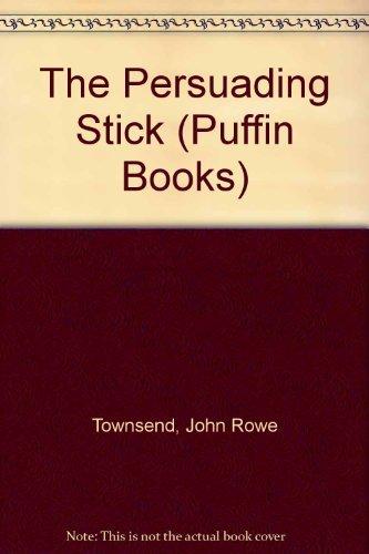9780140321319: The Persuading Stick