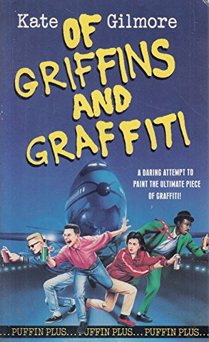 9780140321340: Of Griffins and Graffiti (Puffin Plus)