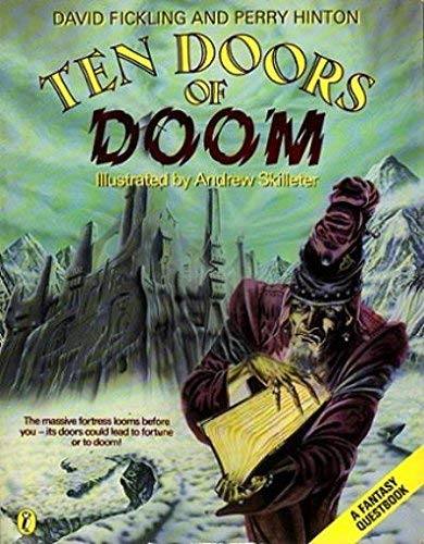 TEN DOORS OF DOOM: A Fantasy Quest Book: Fickling, David; Hinton, Perry & Skilleter (illus), Andrew