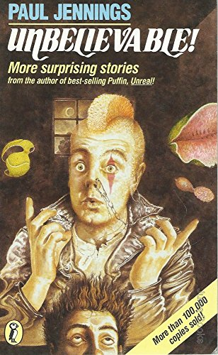 9780140321494: Unbelievable!: More Surprising Stories (Puffin Books)