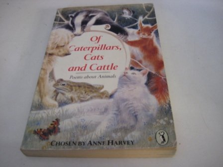 9780140321579: Of Caterpillars, Cats and Cattle (Puffin Books)