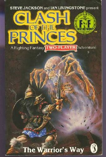 9780140321968: Clash of the Princes: The Warrior's Way (Fighting Fantasy)