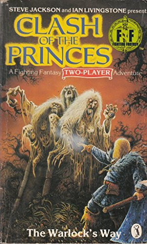 9780140321975: Clash of the Princes: the Warlock's Way (Fighting Fantasy)